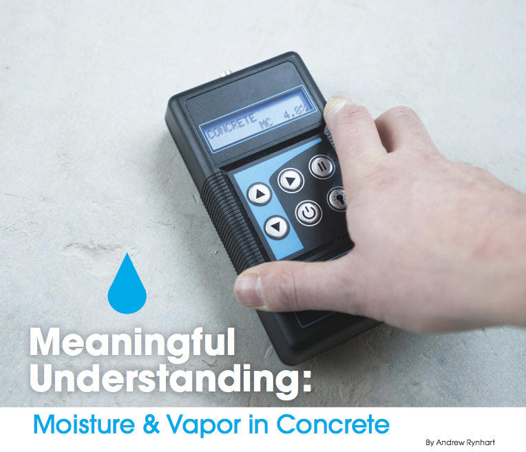 Meaningful Understanding: Moisture & Vapor in Concrete